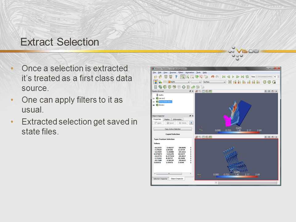 Extract Selection Once a selection is extracted its treated as a first class data source.