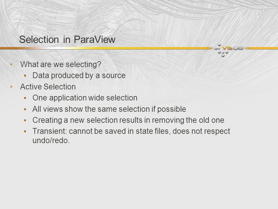 Selection in ParaView What are we selecting.