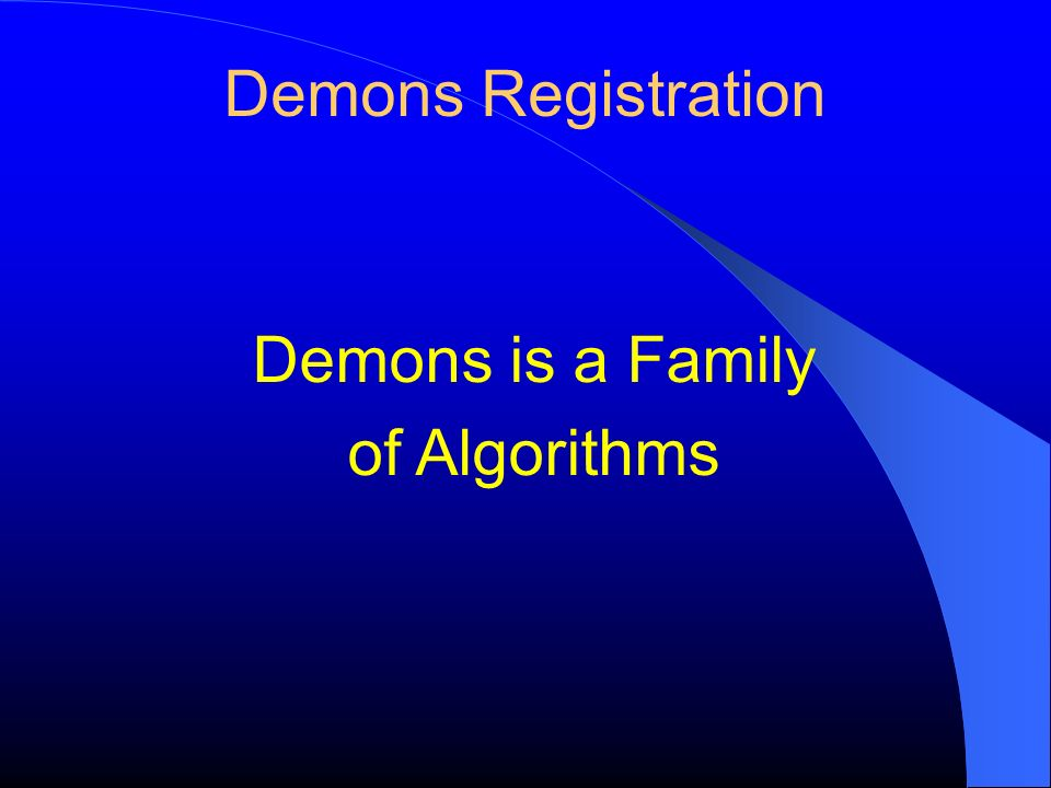 Demons is a Family of Algorithms