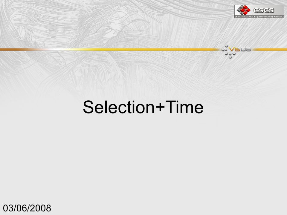 03/06/2008 Selection+Time