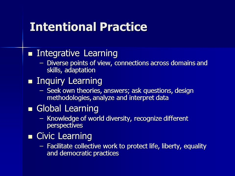 A Curriculum to Promote Intentional Learning Has Coherence and purposeful pathways reflecting mission and its corresponding objectives.