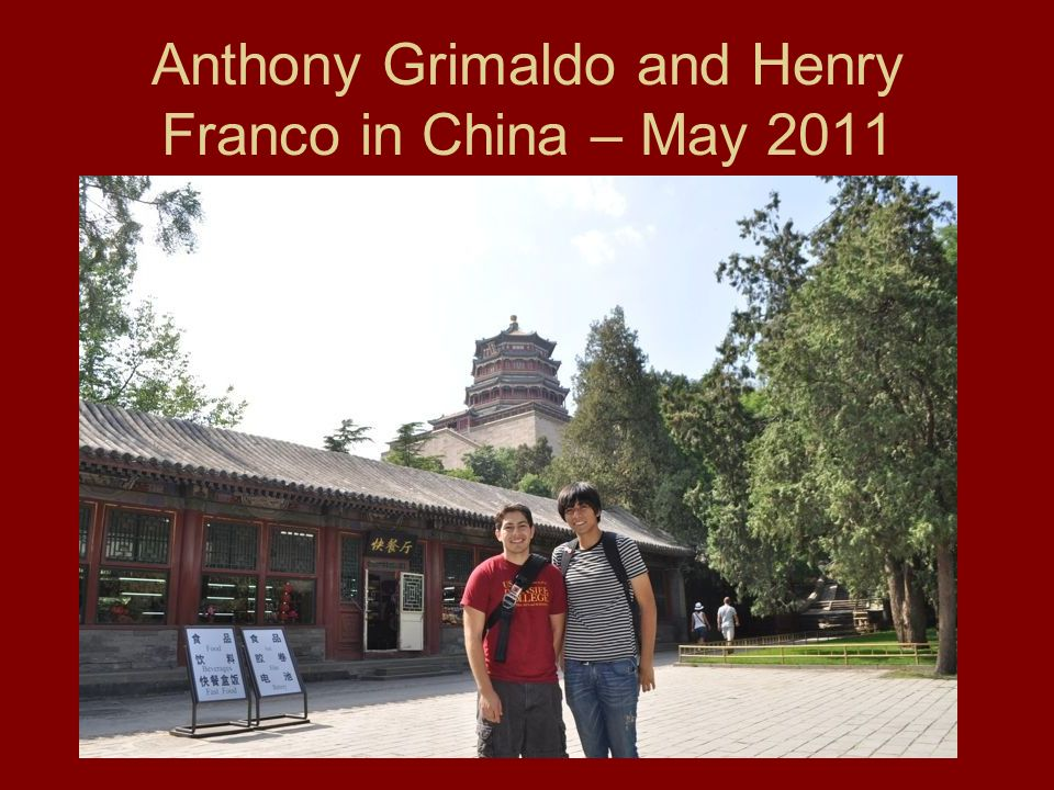 Anthony Grimaldo and Henry Franco in China – May 2011