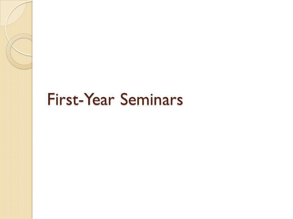 First-Year Seminars