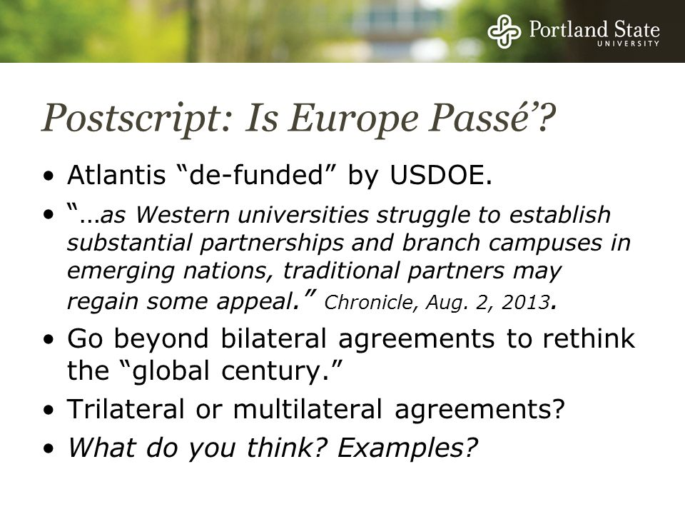 Postscript: Is Europe Passé. Atlantis de-funded by USDOE.