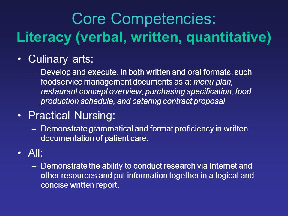 Office Administration Identified core competencies Mapped core competencies to curriculum – spreadsheet that hyperlinks to actual assessment tools Updated official course outlines with core competencies and assessment methods Developing tracking and data management strategies