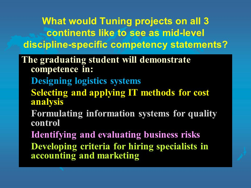 What would Tuning projects on all 3 continents like to see as mid-level discipline-specific competency statements.