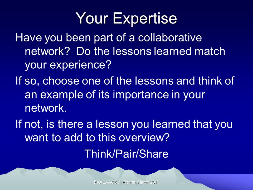 Your Expertise Have you been part of a collaborative network.