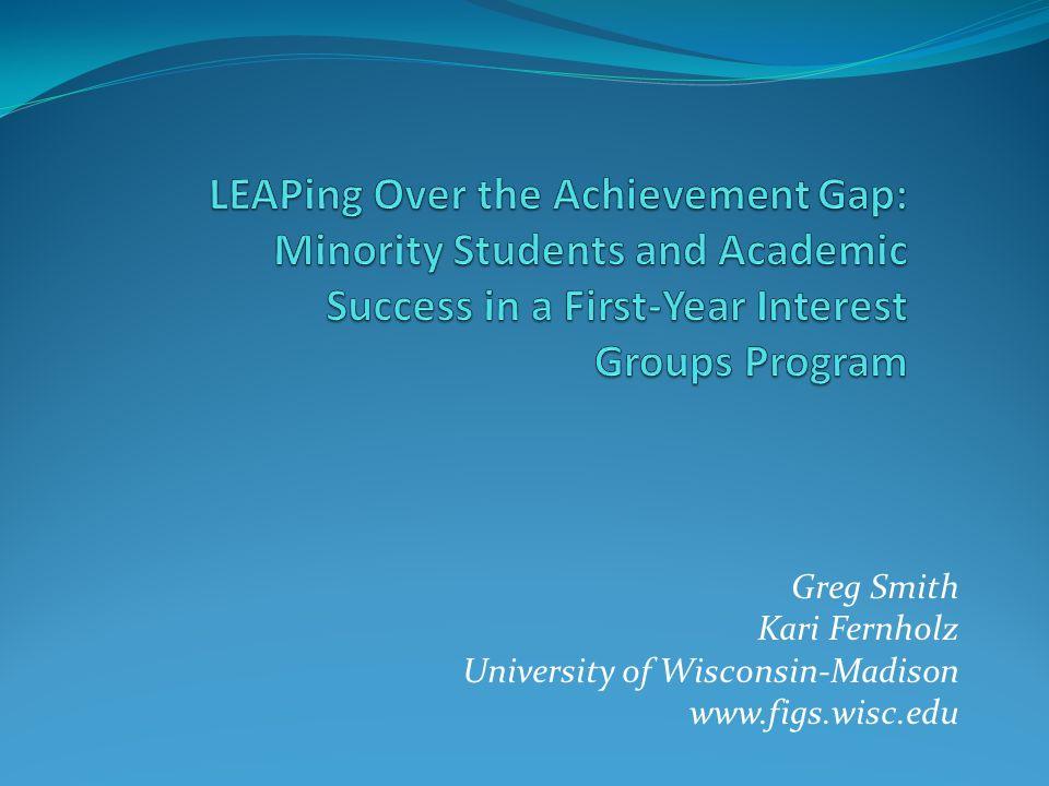 Greg Smith Kari Fernholz University of Wisconsin-Madison www.figs.wisc.edu