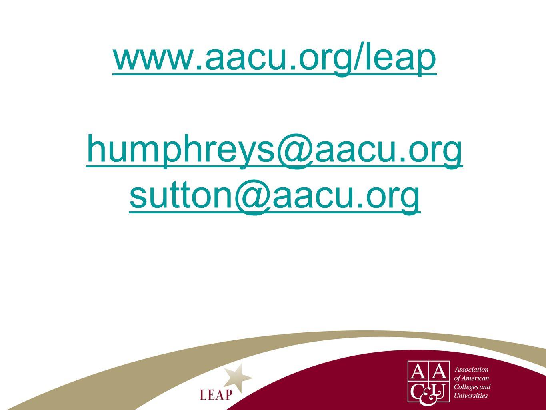 www.aacu.org/leap humphreys@aacu.org sutton@aacu.org