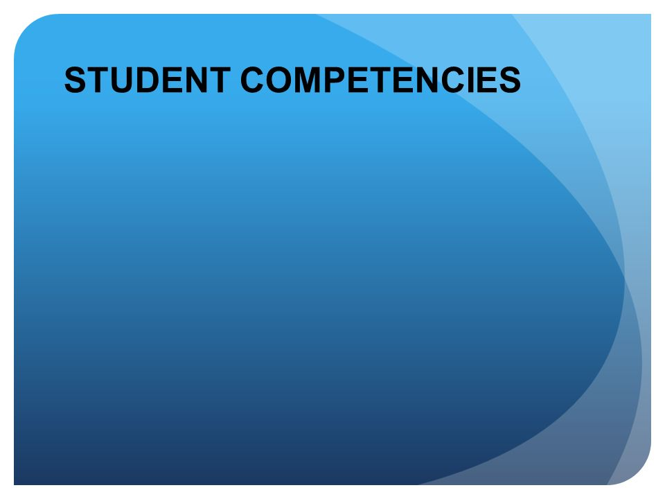 STUDENT COMPETENCIES