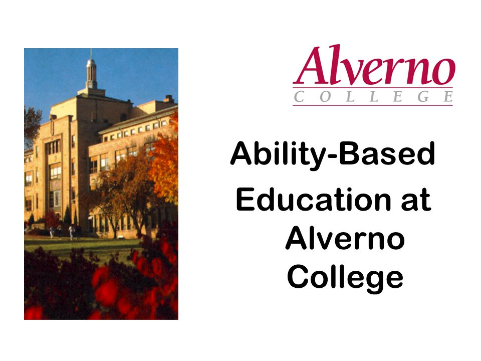 Ability-Based Education at Alverno College