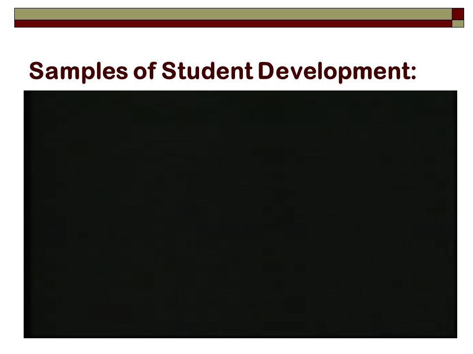Samples of Student Development: