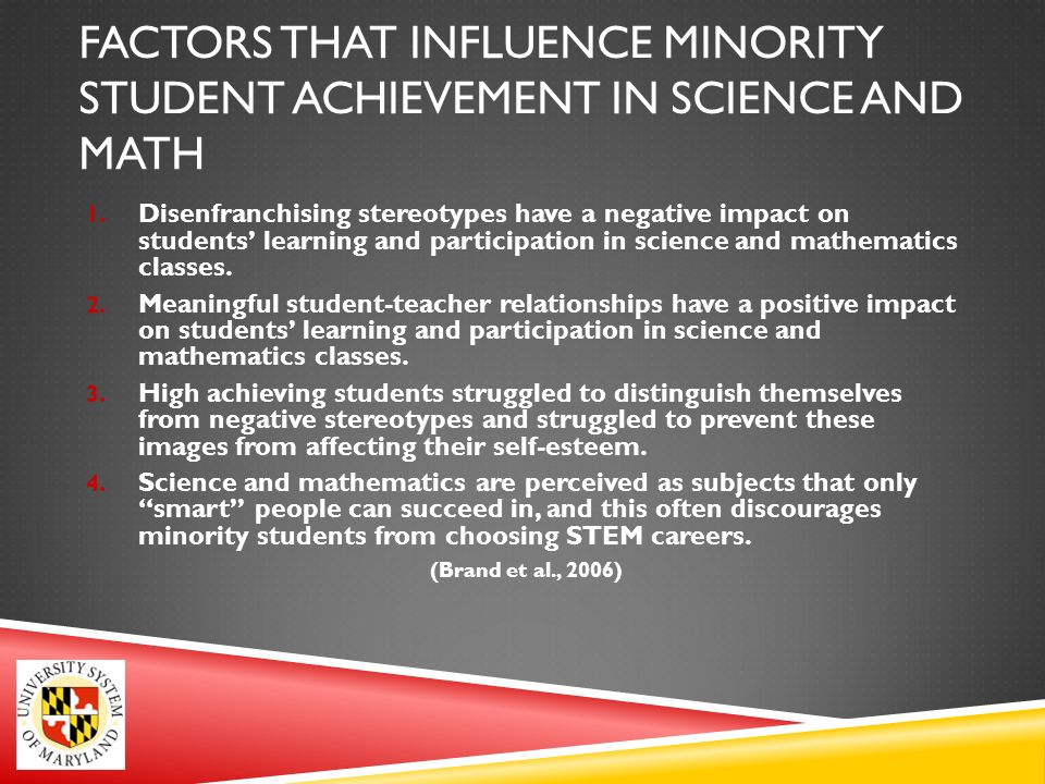 WHY MINORITIES LEAVE SCIENCE AND MATH MAJORS 1.