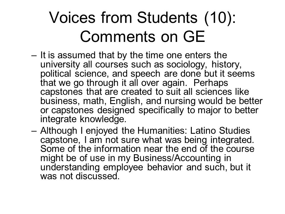 Voices from Students (10): Comments on GE –It is assumed that by the time one enters the university all courses such as sociology, history, political science, and speech are done but it seems that we go through it all over again.