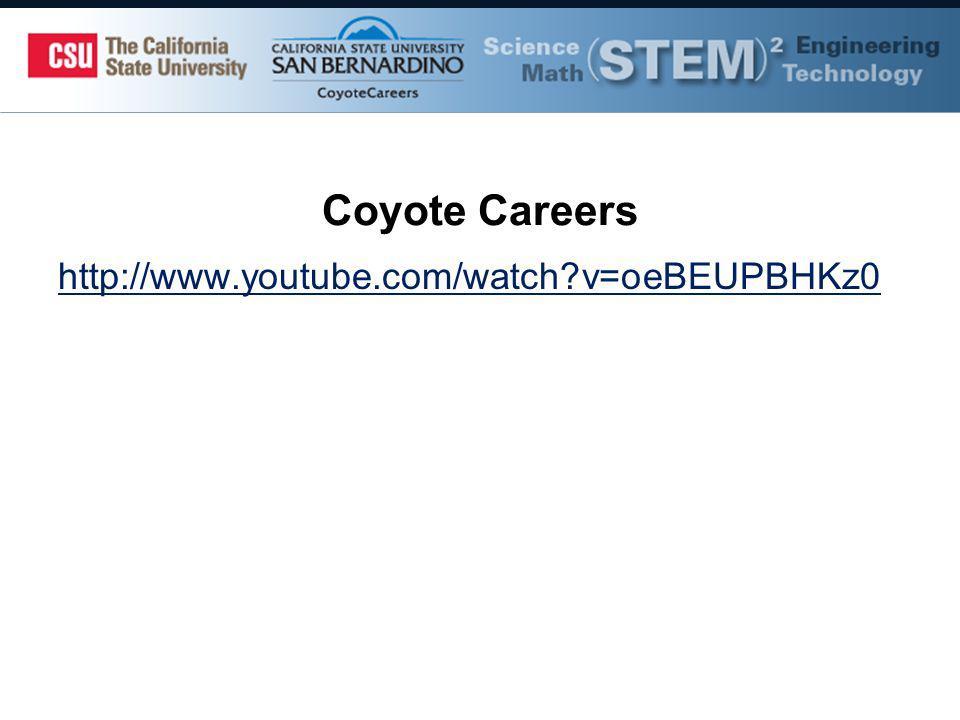 Coyote Careers http://www.youtube.com/watch v=oeBEUPBHKz0