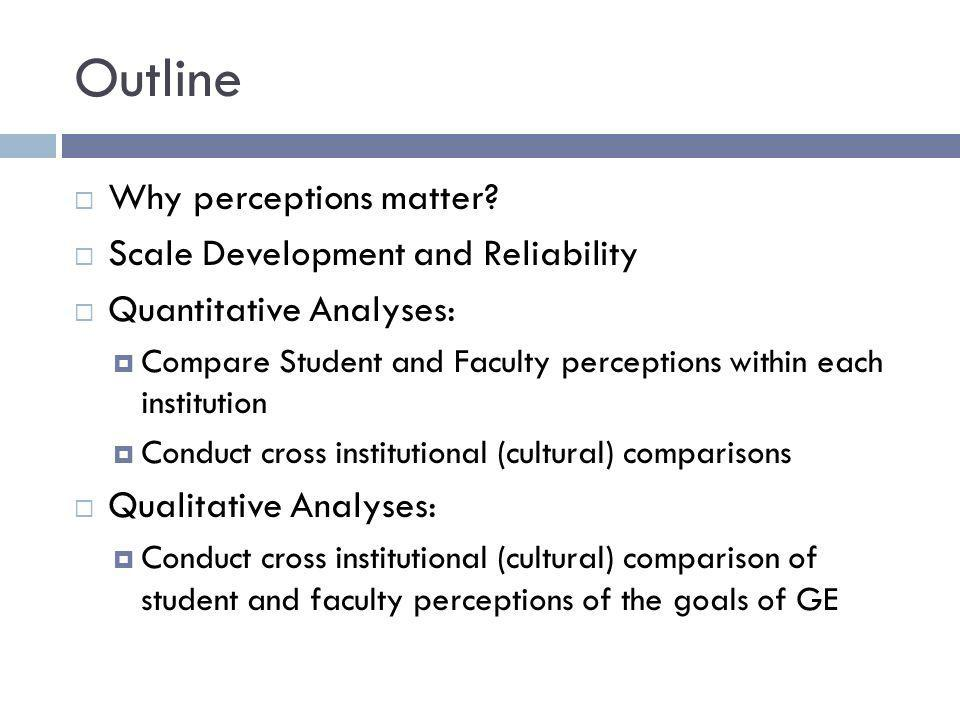Summary of Quantitative Findings In general, faculty in both the US and HK universities perceive GE courses as achieving greater outcomes than students do.