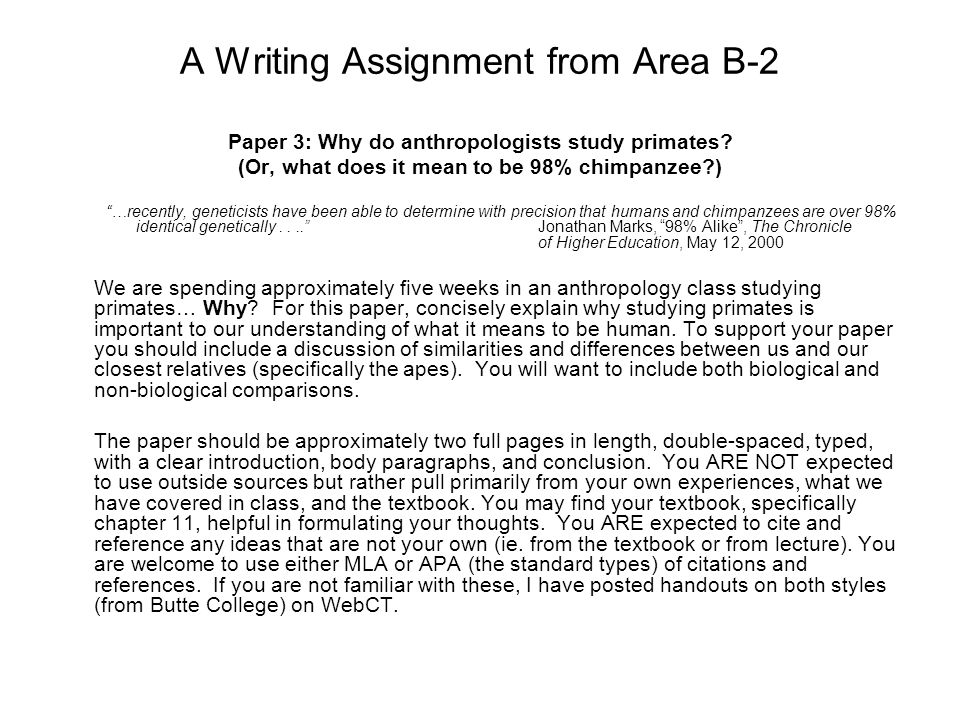 A Writing Assignment from Area B-2 Paper 3: Why do anthropologists study primates.