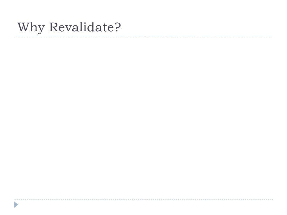 Why Revalidate