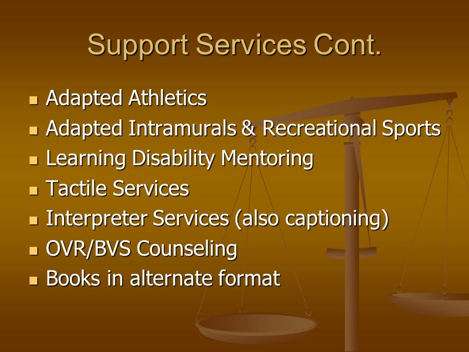 Support Services Cont.
