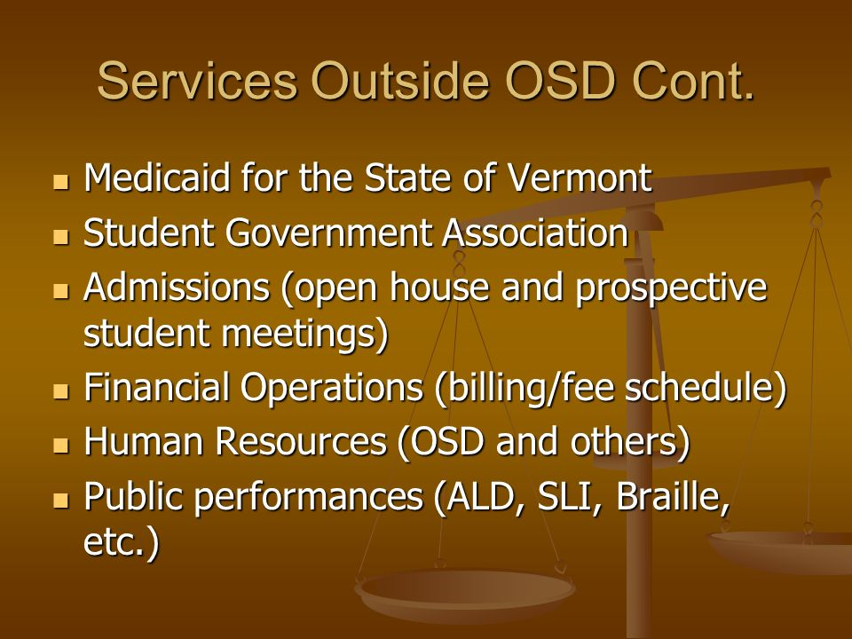 Services Outside OSD Cont.