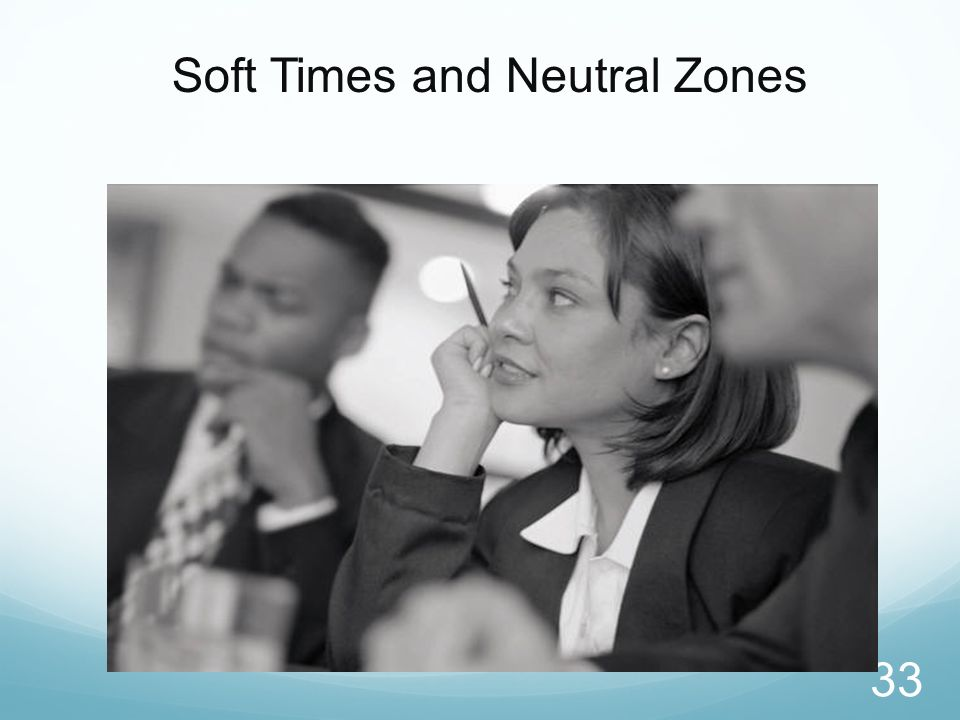 Soft Times and Neutral Zones 33