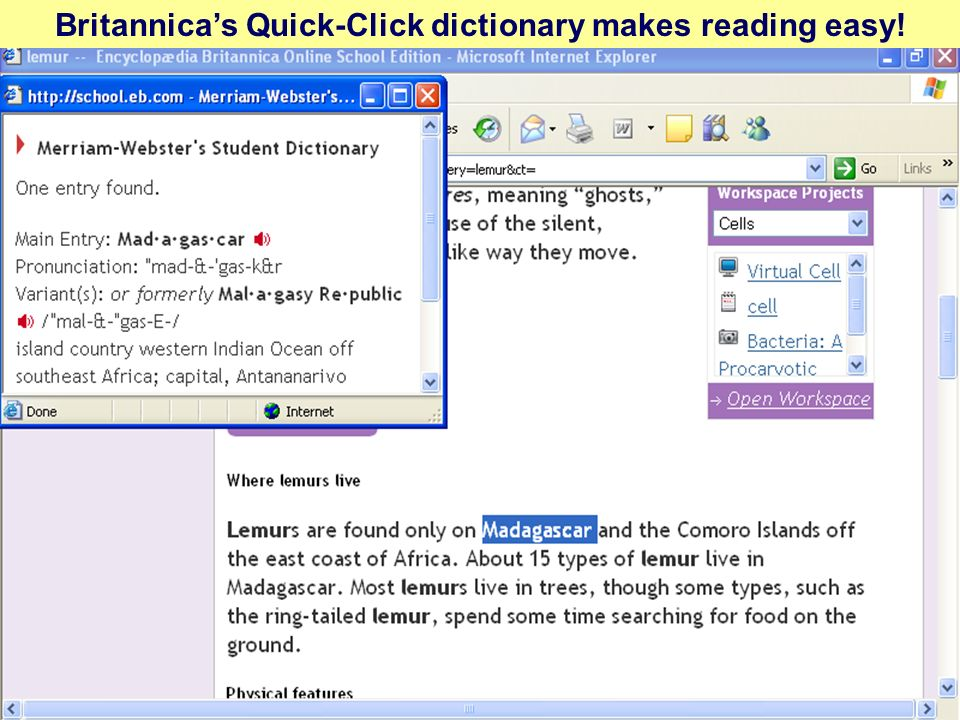 Britannicas Quick-Click dictionary makes reading easy!