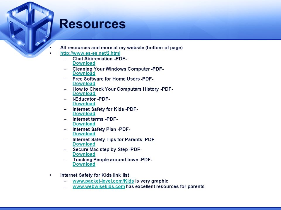 Resources All resources and more at my website (bottom of page) http://www.es-es.net/2.html –Chat Abbreviation -PDF- Download Download –Cleaning Your