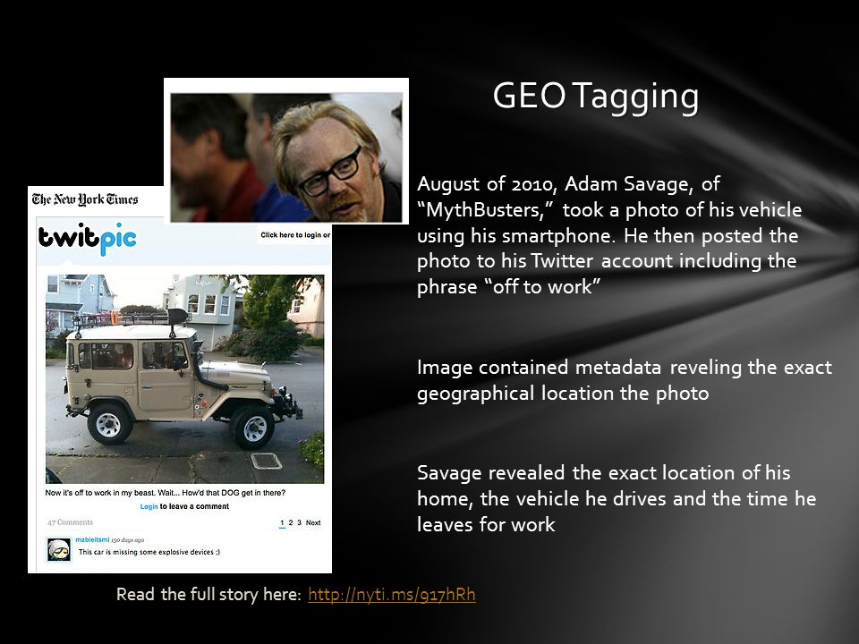 August of 2010, Adam Savage, of MythBusters, took a photo of his vehicle using his smartphone. He then posted the photo to his Twitter account includi