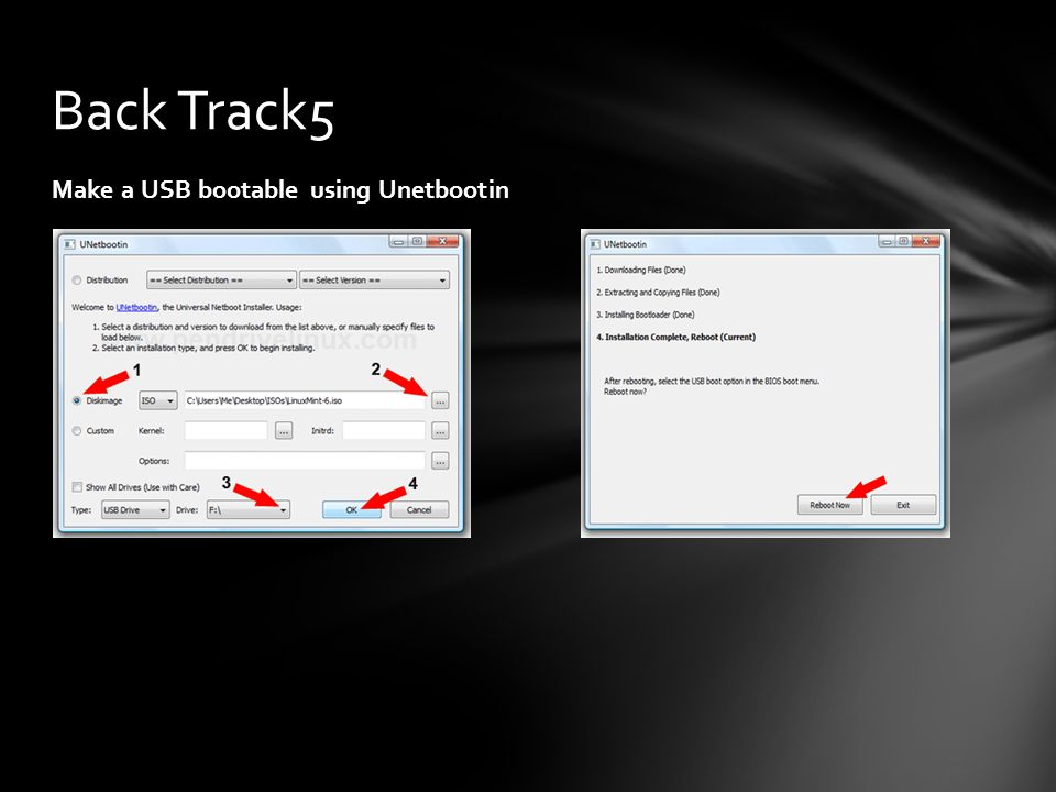 Make a USB bootable using Unetbootin Back Track5