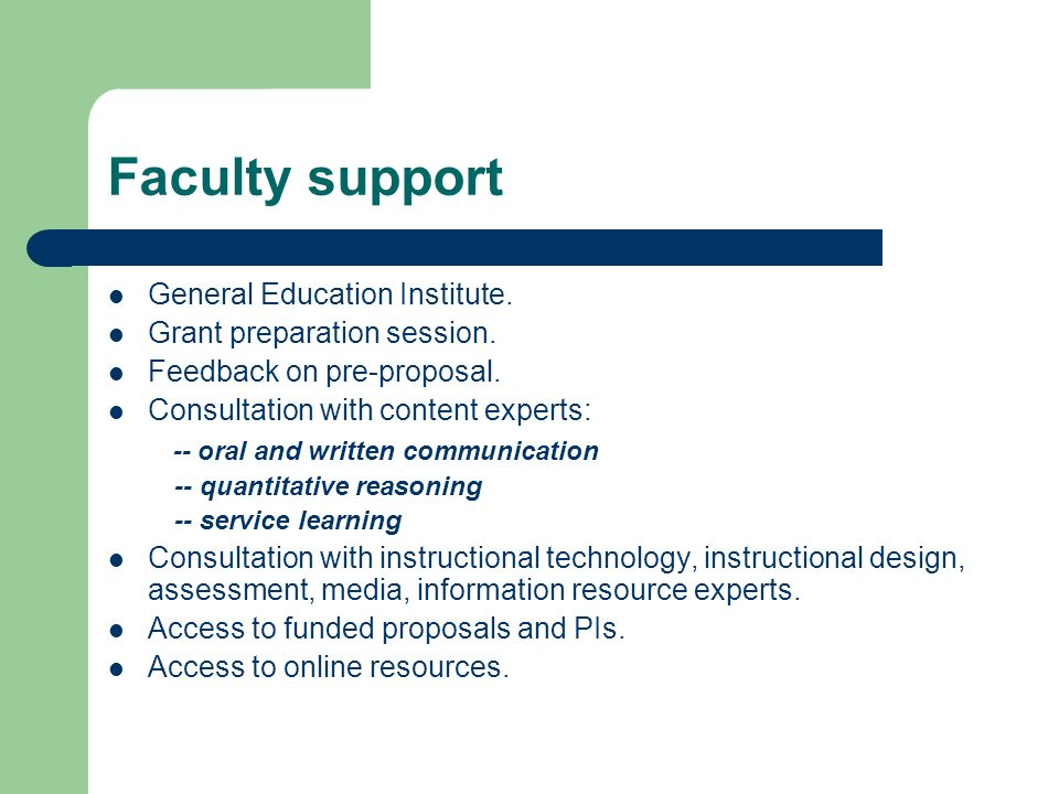 Faculty support General Education Institute. Grant preparation session.