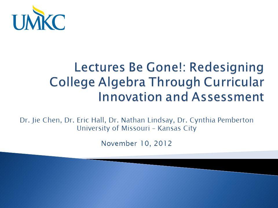 Dr. Jie Chen, Dr. Eric Hall, Dr. Nathan Lindsay, Dr.
