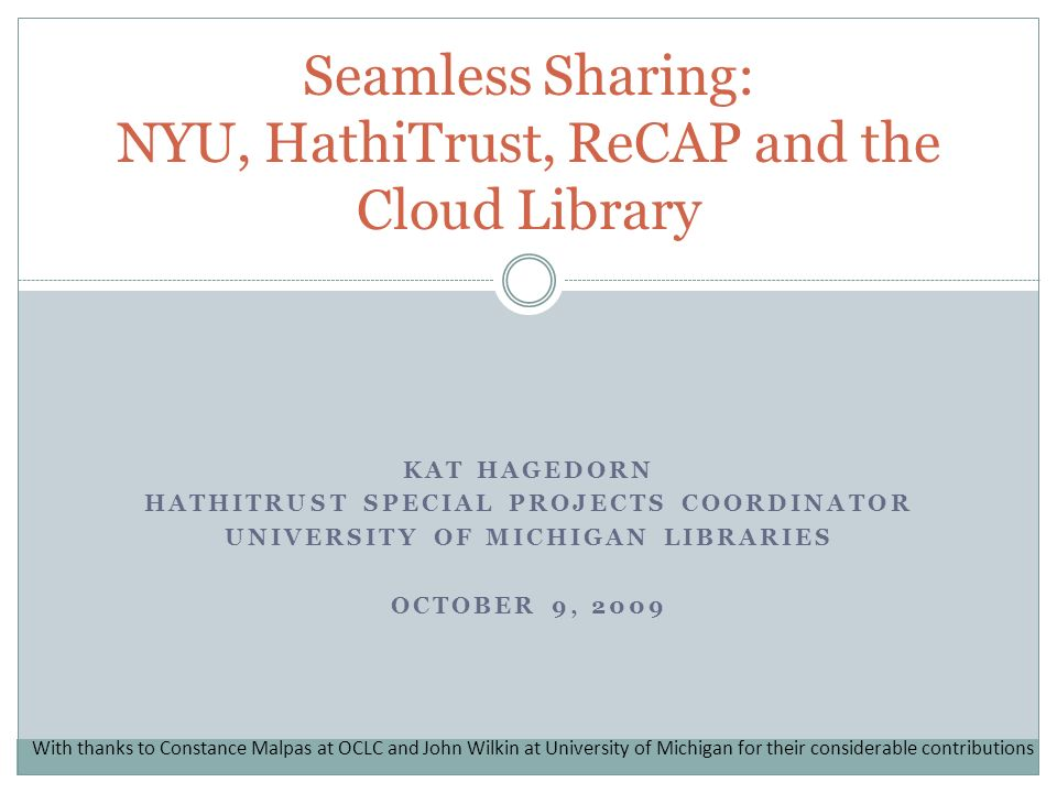 Overview The cloud library and this pilot project Brief overview of HathiTrust Findings Expectations