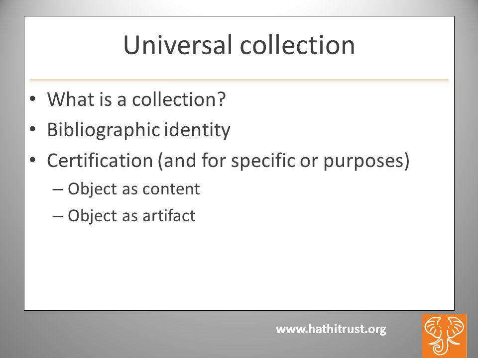 Universal collection What is a collection.
