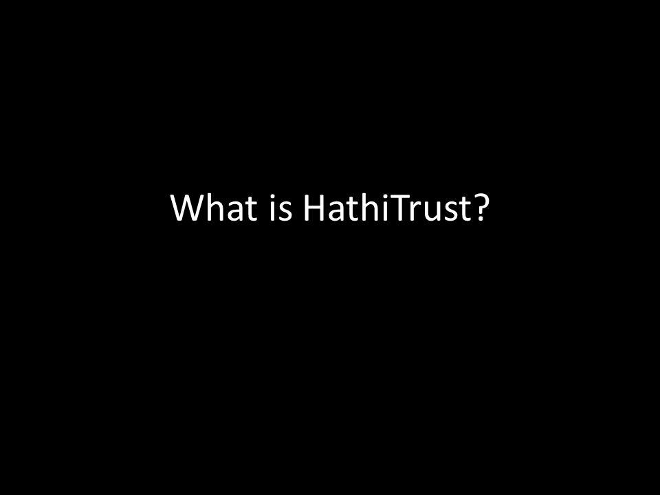 What is HathiTrust