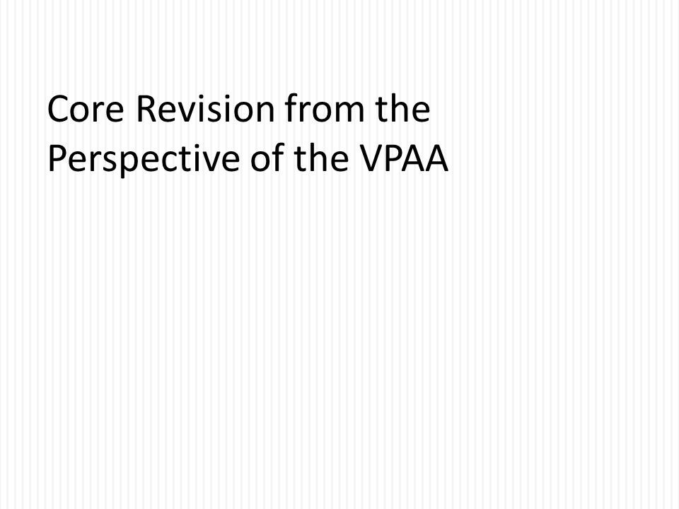 Core Revision from the Perspective of the VPAA
