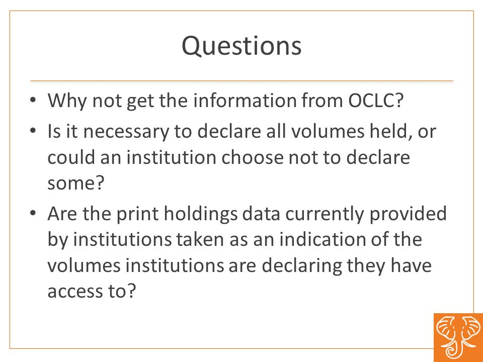 Questions Why not get the information from OCLC.