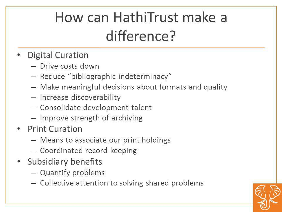 How can HathiTrust make a difference.
