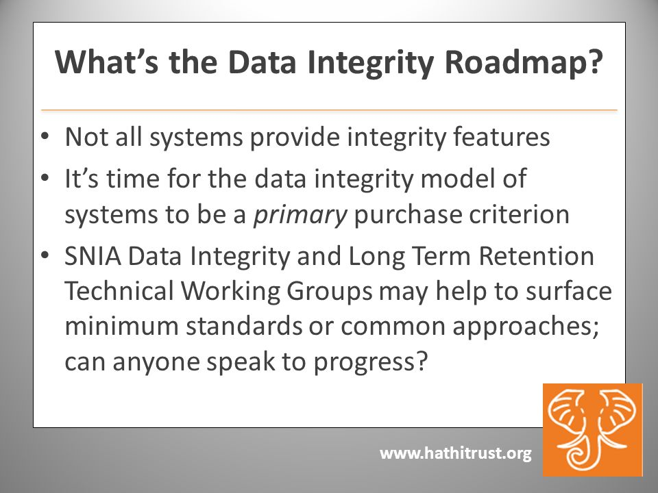 www.hathitrust.org Whats the Data Integrity Roadmap.