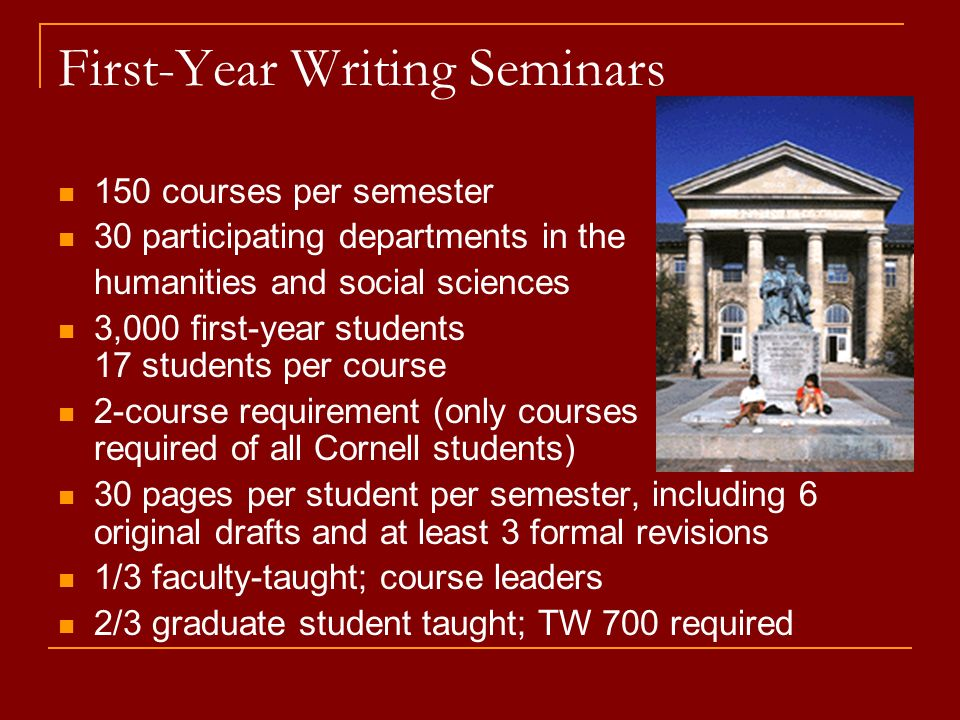 Sophomore Seminars 30 courses annually by 2005-06; 20 currently Elective, gateway courses to potential majors 15 students per seminar Tenure-stream faculty only Humanities, Social Sciences, Sciences Discipline-specific approach with interdisciplinary perspective Cross-disciplinary, cross-college collaboration