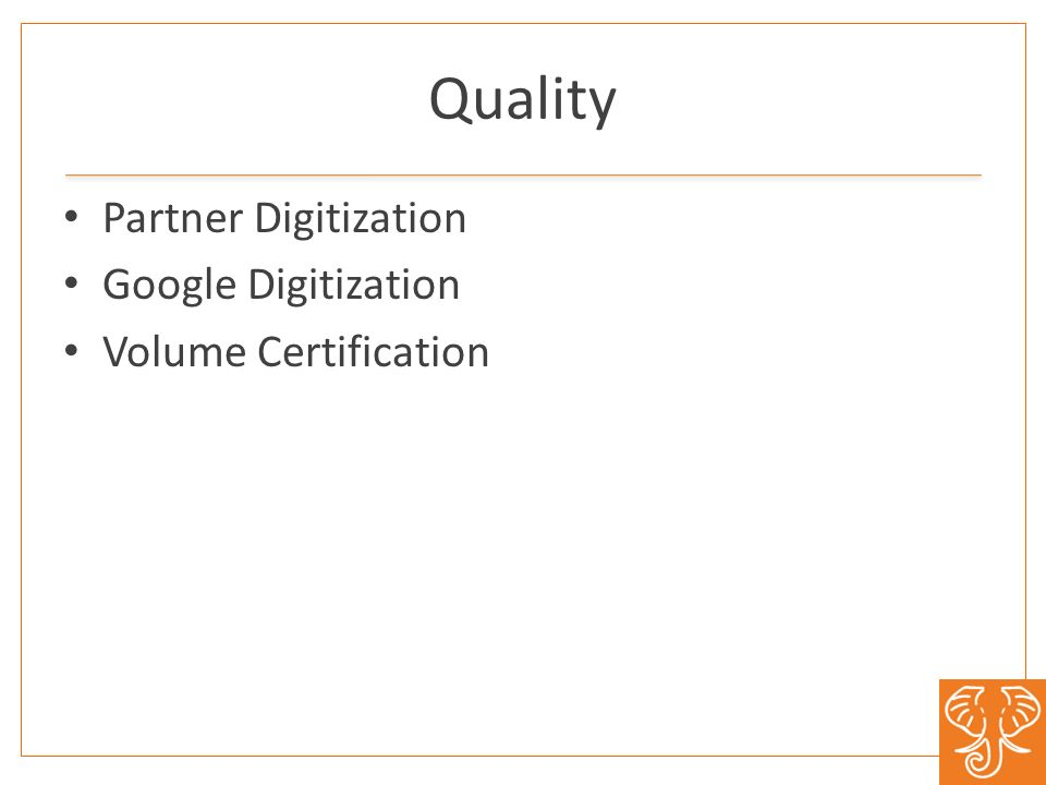 Quality Partner Digitization Google Digitization Volume Certification