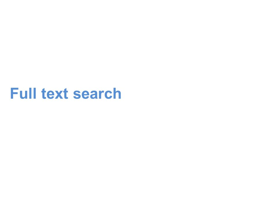 Full text search