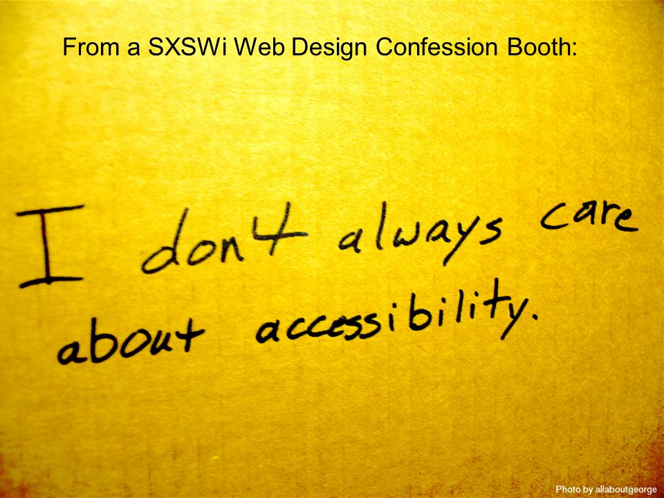 www.hathitrust.org From a SXSWi Web Design Confession Booth: Photo by allaboutgeorge