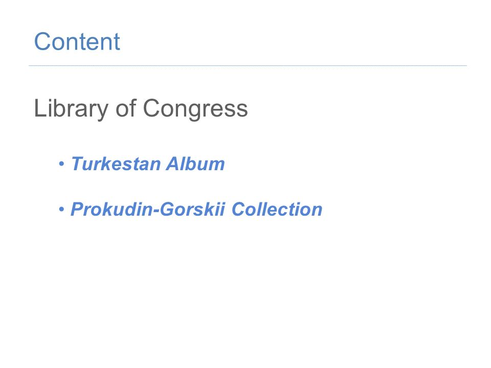 Library of Congress Turkestan Album Prokudin-Gorskii Collection Content