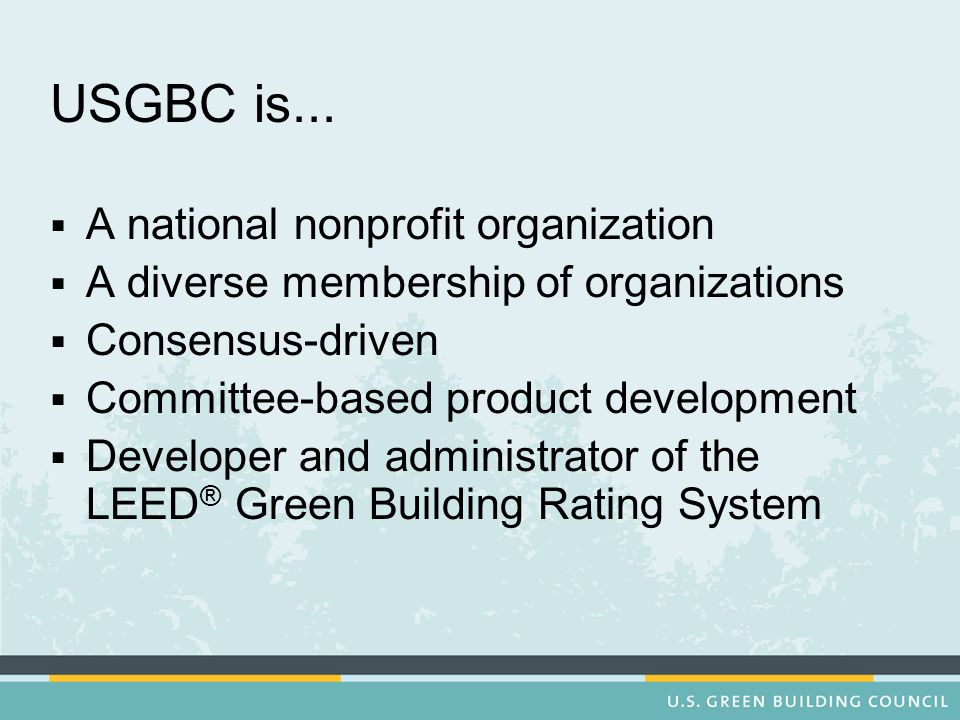 USGBC is...