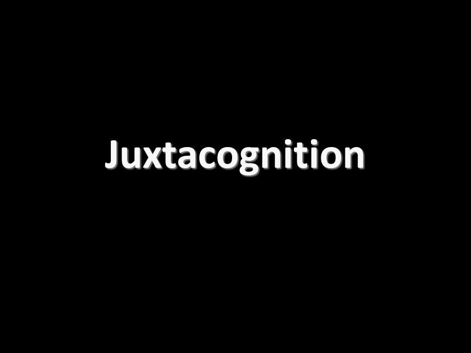 Juxtacognition