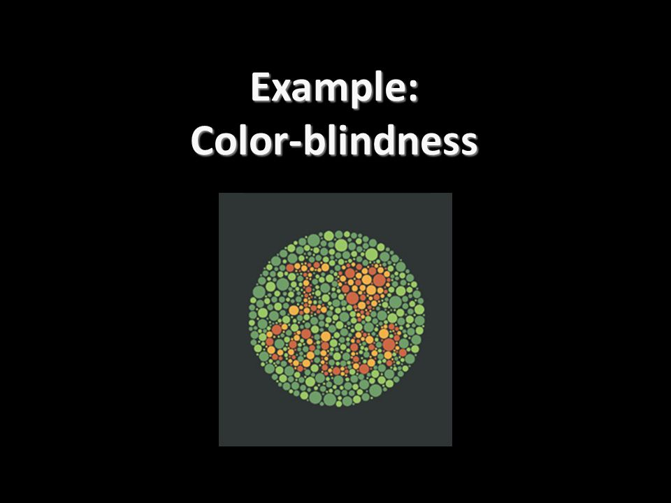 Example:Color-blindness