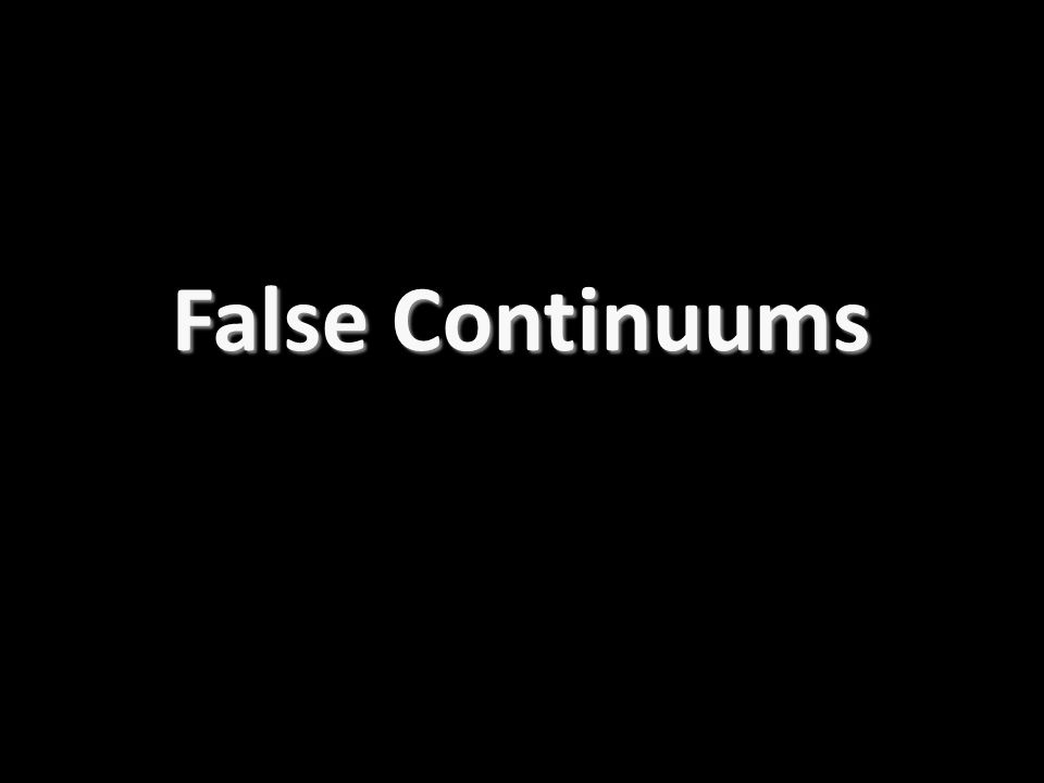 False Continuums