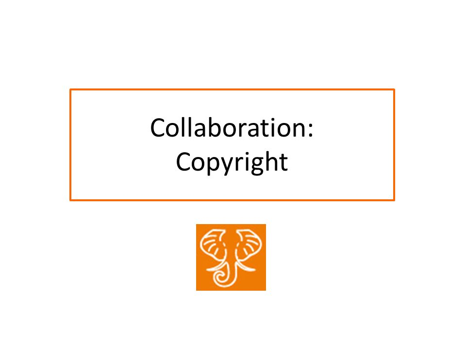 Collaboration: Copyright