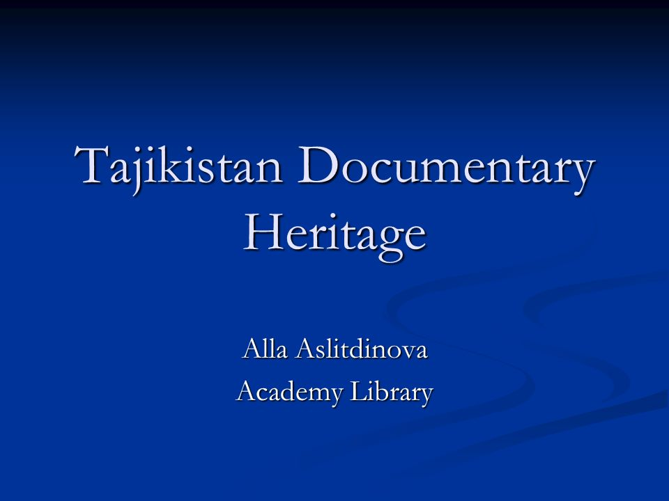 Central Asia is the land and place of historical meeting and intellectual interaction between East and West, and Tajikistan is important part of this process.