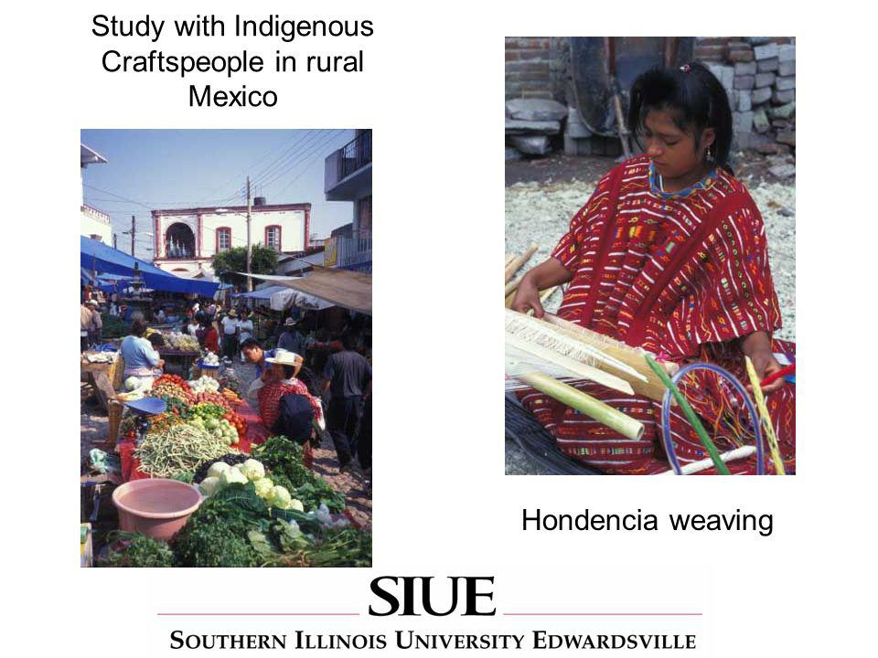 Hondencia weaving Study with Indigenous Craftspeople in rural Mexico